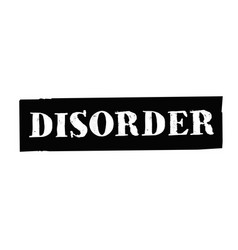 Disorder typographic stamp vector