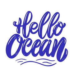 Hello ocean lettering phrase isolated on white vector