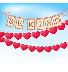 be kind message on cards vector image