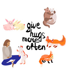 Give hugs more often people and animals vector