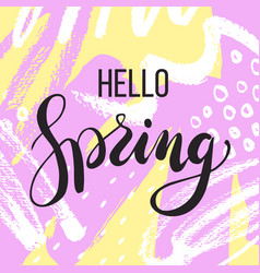 hello spring lettering on hand drawn abstract vector image