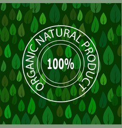 stamp for natural product on green leave seamless vector image
