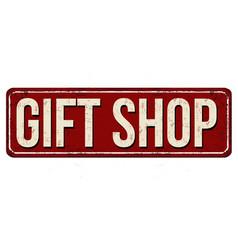 Gift shop vintage rusty metal sign vector