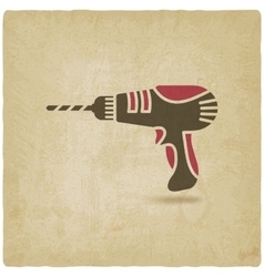 Drill screwdriver symbol old background vector