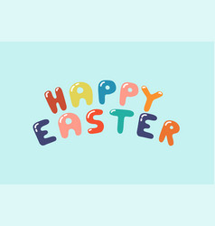 happy eastern colorful lettering -creative vector image