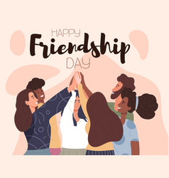 happy friendship day card or poster design vector image