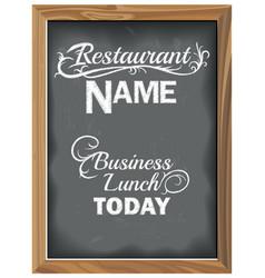 vintage chalkboard with restaurant business lunch vector image