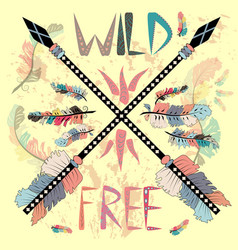 wild and free print with ethnic arrows boho style vector image