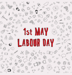 1st may - labour day labour day poster vector image