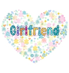 Girlfriend Greeting card vector image