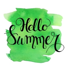 Hello summer lettering on green watercolor stroke vector