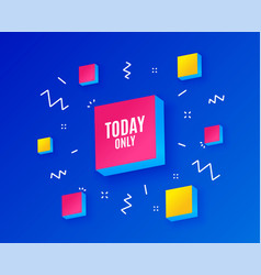Today only sale symbol special offer sign vector