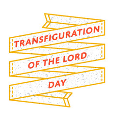 Transfiguration of the lord day greeting emblem vector