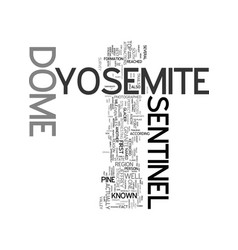 Yosemite sentinel text word cloud concept vector