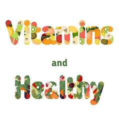 Healthy and vitamins lettering vector