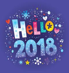 hello 2018 vector image