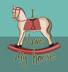 I love my horse vector image