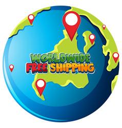 worldwide free shipping logo on globe vector image