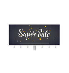 super sale billboard with calligraphic vector image