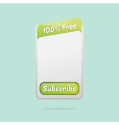 Free Subscription Template with Place for your vector image