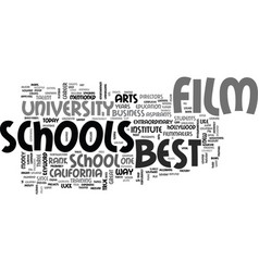 best film schools text word cloud concept vector image