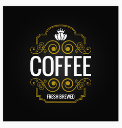 coffee logo vintage label design background vector image