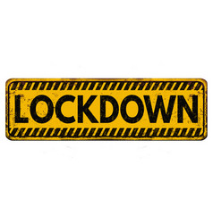 Lockdown vintage rusty metal sign vector