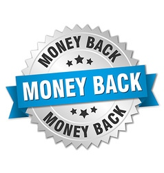 money back 3d silver badge with blue ribbon vector image