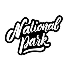 National park lettering phrase on white vector