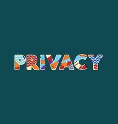 Privacy concept word art vector