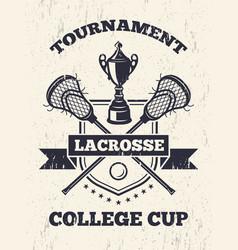 Retro poster lacrosse theme in sport college vector