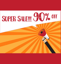 hand holding megaphone to speech - super sale 90 vector image