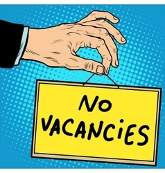 Hand sign no vacancies vector image vector image
