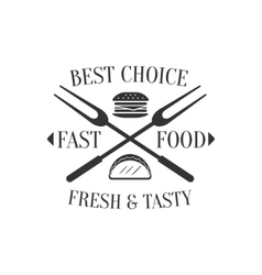 Best Choice Fast Food Label Design vector