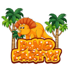 Font design for word dino party with triceratops vector