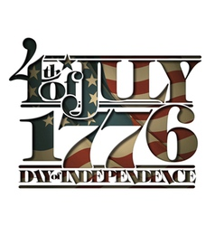Forth july 1776 day independence cut out vector