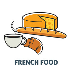 French food france cuisine breakfast dairy and vector