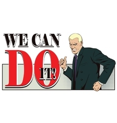 Patriotic slogans we can do it vector