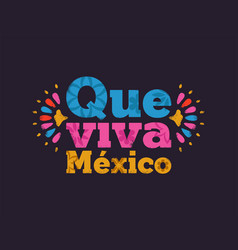Que viva mexico text quote for mexican holiday vector