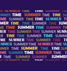 seamless pattern with words summer time fashion vector image
