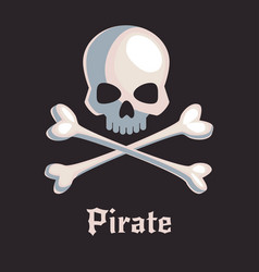 pirate skull and bones sign vector image