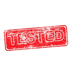 tested red grunge rubber stamp vector image