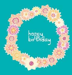 cute happy birthday card with flower wreath cute vector image