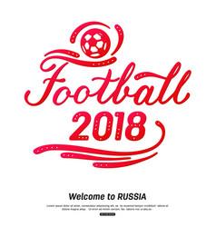 Football 2018 lettering design sport background vector