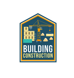 construction company badge with building site vector image vector image