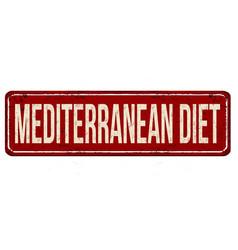Mediterranean diet vintage rusty metal sign vector