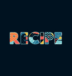 Recipe concept word art vector