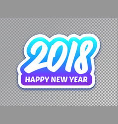 happy new year 2018 paper label design vector image vector image