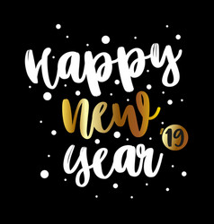 2019 greeting card with a white lettering happy vector image