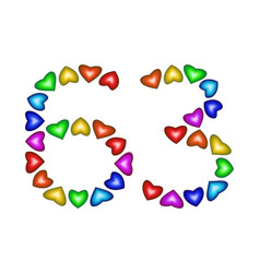 Number 63 sixty three of colorful hearts on white vector